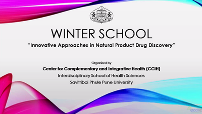 Innovative Approaches in Natural Product Drug Discovery -Winter school Sessions